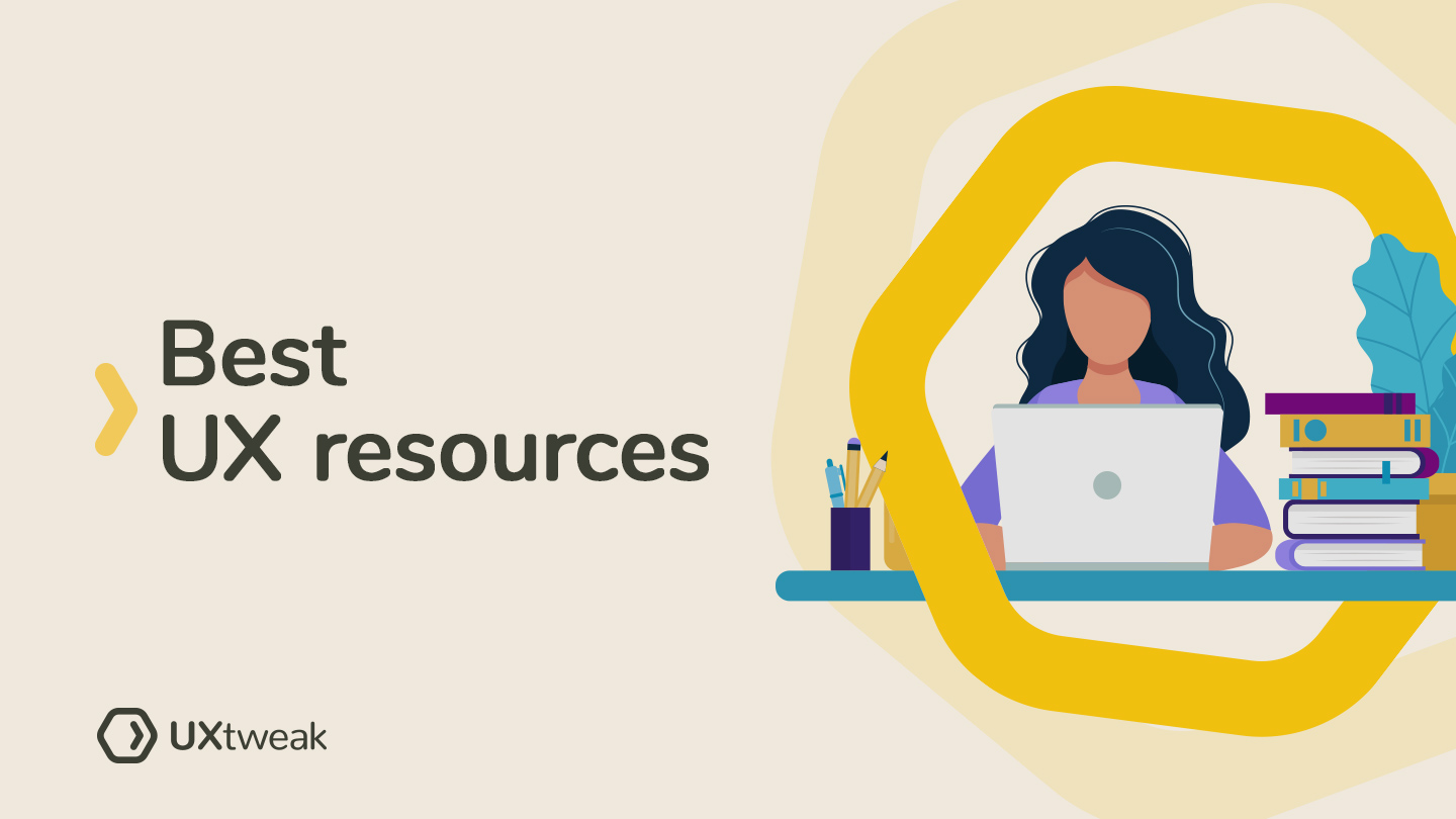 The Best UX resources 2021