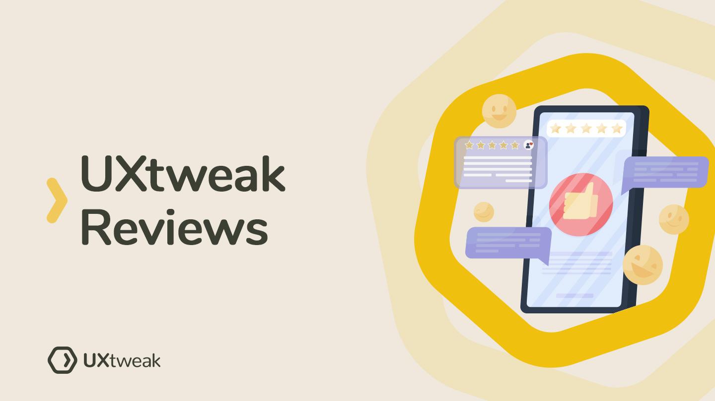 UXtweak Reviews