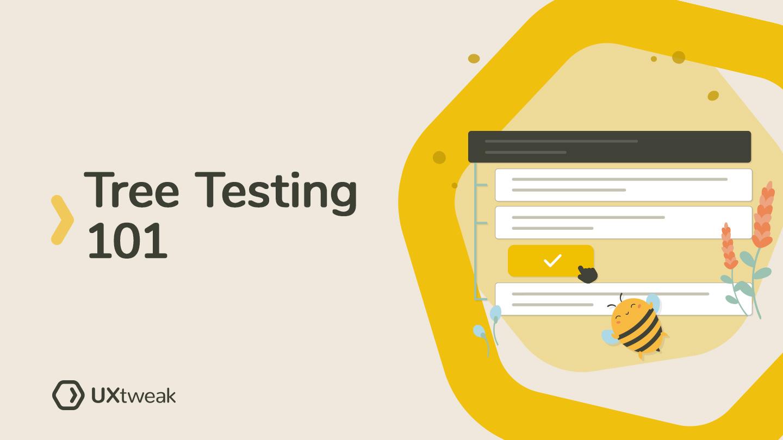 Tree Testing 101 – Tree Testing Basics