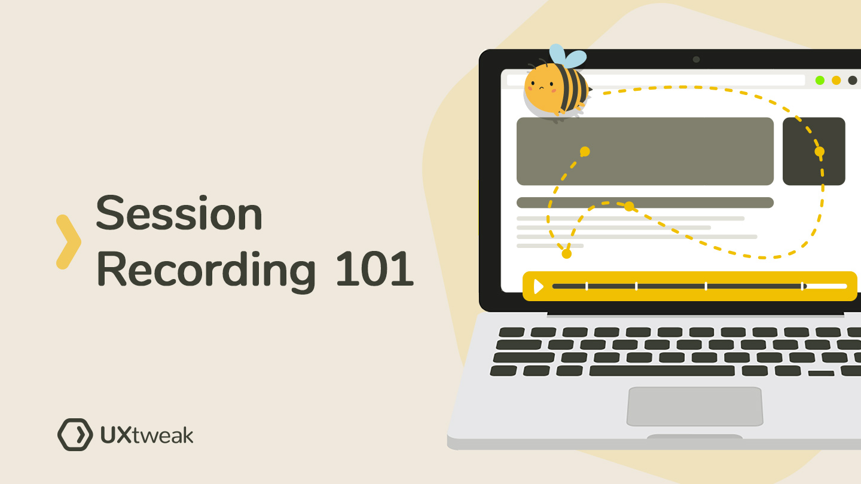Basics of Session Recording