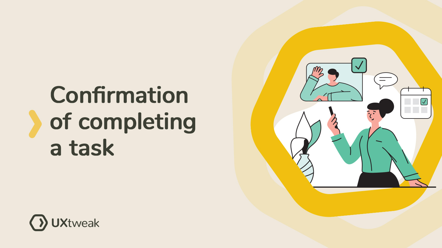 Confirmation of completing a task