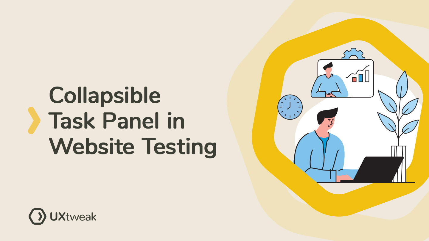 Collapsible Task Panel in Website Testing