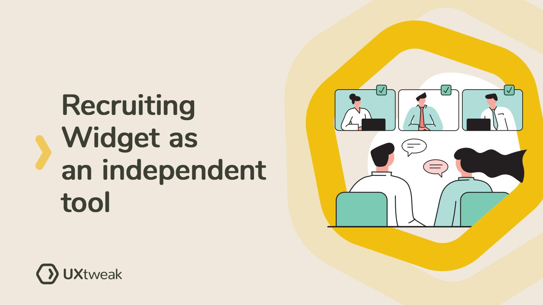 Recruiting Widget as an independent tool