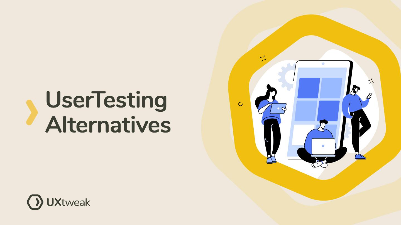 5 Best UserTesting alternatives