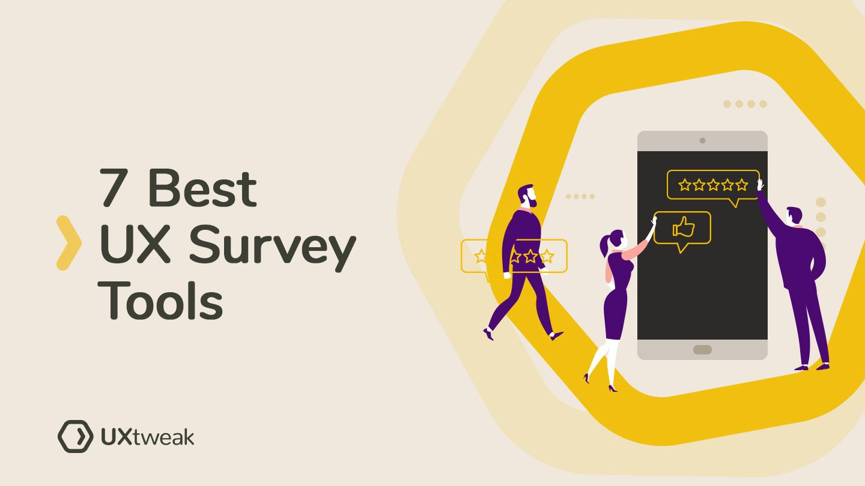 7 Best UX Survey Tools