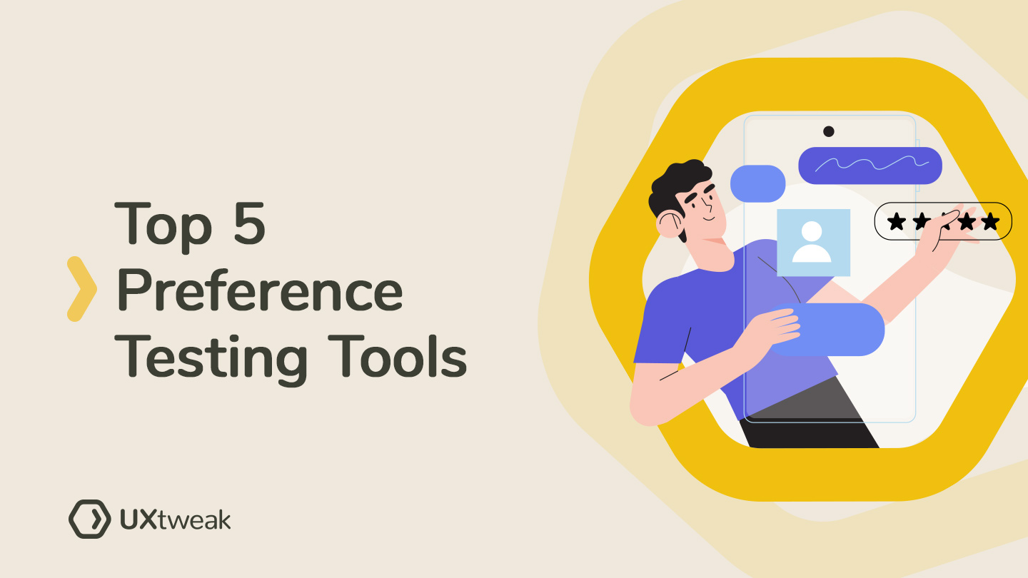 Top 5 Preference Testing Tools – Study your user preferences online