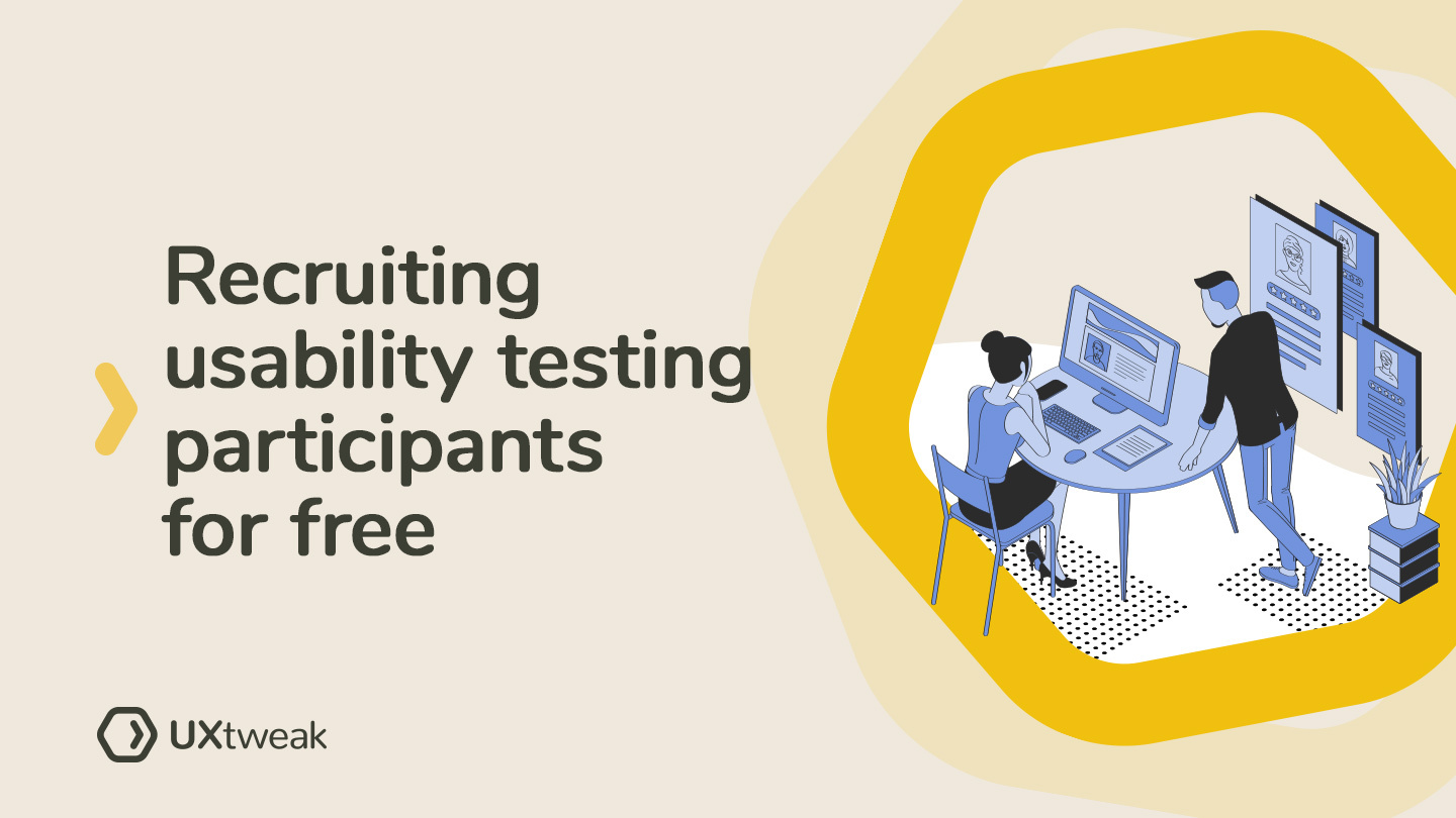 Recruiting usability testing participants for free